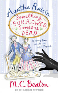 Cover of Something Borrowed, Someone Dead by M.C. Beaton