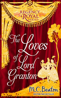Cover of The Loves of Lord Granton by M.C. Beaton