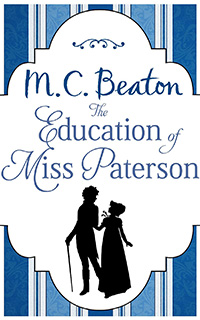 Cover of The Education of Miss Patterson by M.C. Beaton
