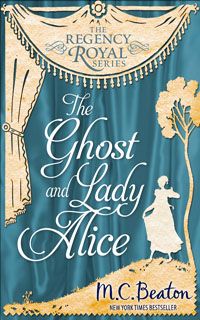 Cover of The Ghost and Lady Alice by M.C. Beaton