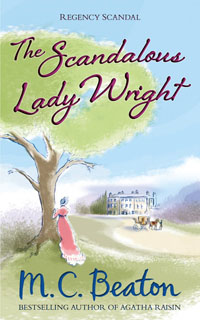 Cover of The Scandalous Lady Wright by M.C. Beaton