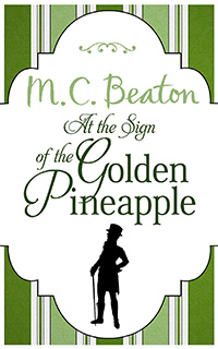 Cover of At the Sign of the Golden Pineapple by M.C. Beaton