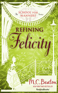 Cover of Refining Felicity by Marion Chesney