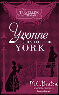 Cover of Yvonne Goes to York by Marion Chesney