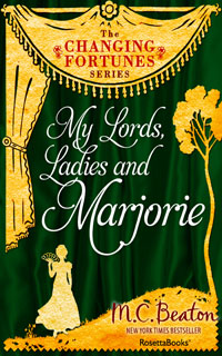 Cover of My Lords, Ladies, and Marjorie by Marion Chesney