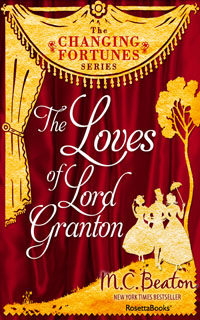 Cover of The Loves of Lord Granton by Marion Chesney